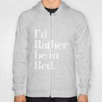 I'd Rather be in Bed Dirty Black Vintage Typography Print Hoody