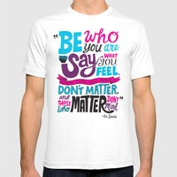 Be Who You Are... Mens Fitted Tee White SMALL
