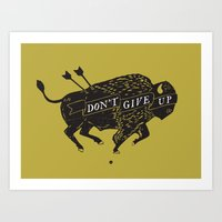 Don't Give Up - Bison - … Art Print