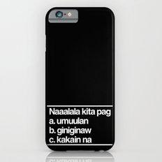 Naaalala Kita Slim Case iPhone 6s
