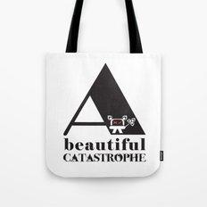 A Beautiful Catastrophe Tote Bag
