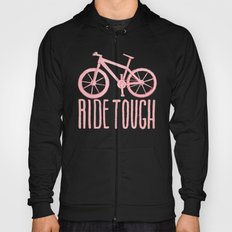 Ride Tough Hoody