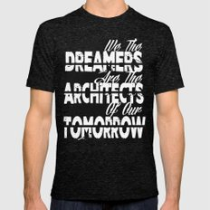 We The Dreamers Are The … Mens Fitted Tee Tri-Black SMALL