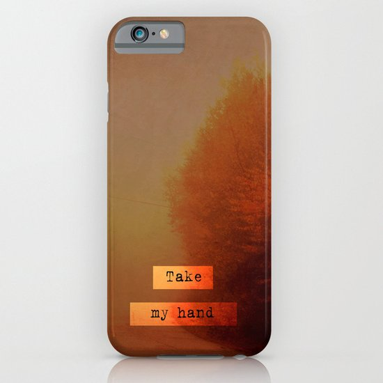 Take My Hand  iPhone & iPod Case