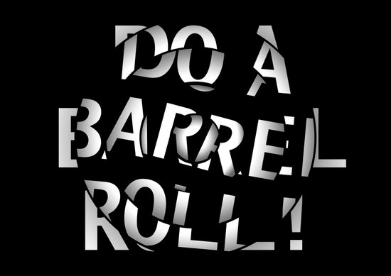 Do a barrel roll! Art Print