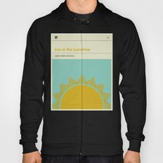 Live in the Sunshine Hoody