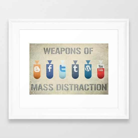 Weapons of Mass Distraction Framed Art Print