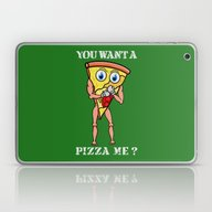 You Want A Pizza Me ? Laptop & iPad Skin