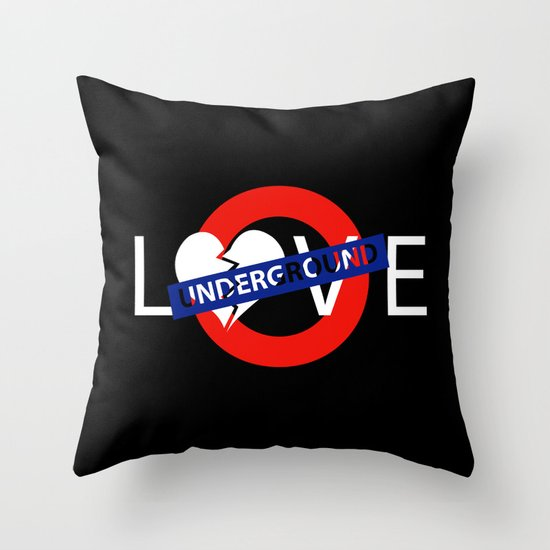 UNDERGROUND LOVE Throw Pillow