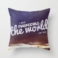 HE has overcome the world Throw Pillow