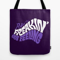 Ridin' This Freakin' Out Feeling. Tote Bag
