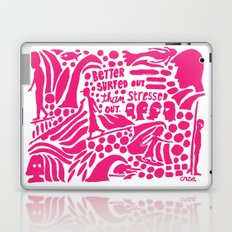 Better Surfed Out than Stressed Out Laptop & iPad Skin