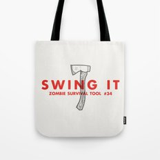 Swing it - Zombie Survival Tools Tote Bag