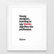 Young Designer — Advice #7 Framed Art Print