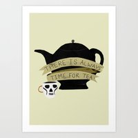 There Is Always Time For… Art Print