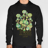 Trees Make Everything Be… Hoody