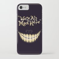 alice iPhone & iPod Cases featuring We're All Mad Here by greckler