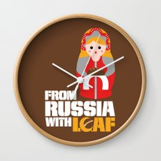 from Russia with loaf Wall Clock