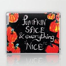 Pumpkin spice and everything nice Laptop & iPad Skin