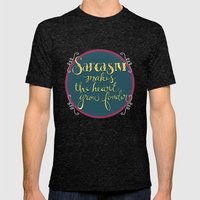 Sarcasm Makes the Heart Grow Fonder Mens Fitted Tee Tri-Black SMALL
