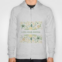 Live your dream Hoody