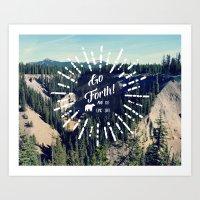 Go Forth! Art Print
