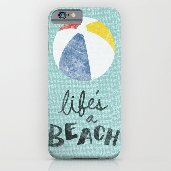 Life's a Beach. iPhone & iPod Case