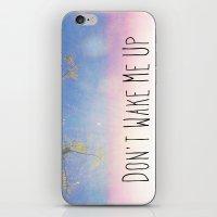 Don't Wake Me Up iPhone & iPod Skin