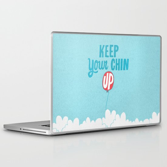Keep Your Chin Up Laptop & iPad Skin