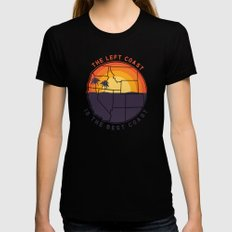 Left Coast Is The Best C… Womens Fitted Tee Black SMALL