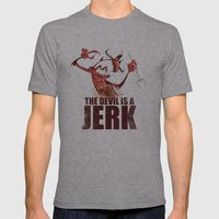 The Devil Is A Jerk Mens Fitted Tee Athletic Grey SMALL