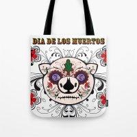 Berto: Dia De Los Muerto… Tote Bag