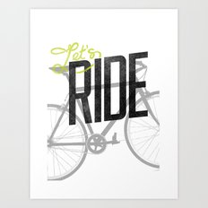 Let's Ride Art Print