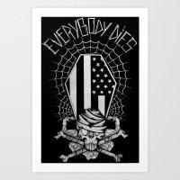 Everybody Dies Art Print