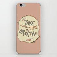 Take Some Time To Breath… iPhone & iPod Skin