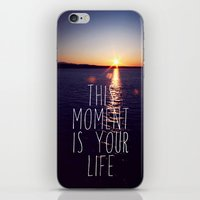 This Moment Is Your Life iPhone & iPod Skin