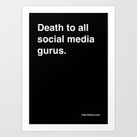 Death To All Social Medi… Art Print