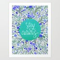 Stay Curious – Navy & Turquoise Art Print