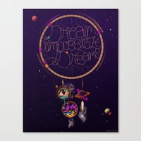 Dream Impossible Dreams Canvas Print