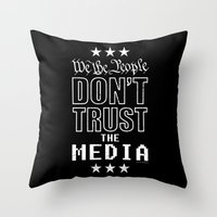 WE THE PEOPLE DON'T TRUS… Throw Pillow