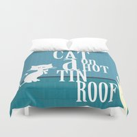 CAT ON A HOT TIN ROOF Duvet Cover
