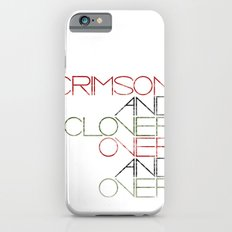 Crimson and Clover Over and Over Slim Case iPhone 6s