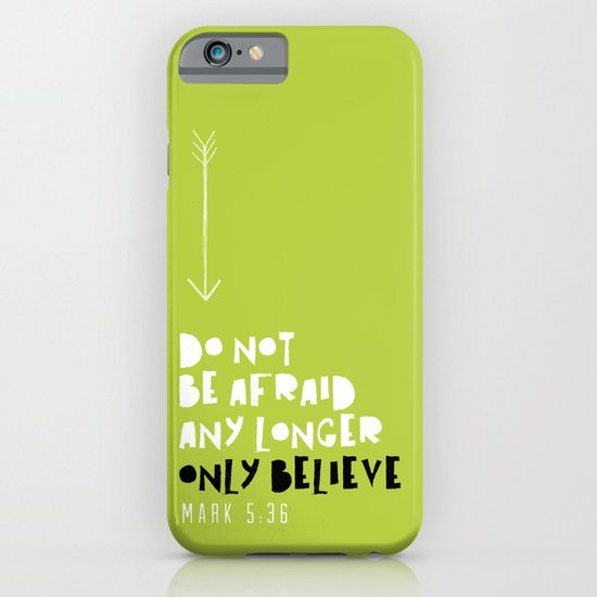 Only Believe - Mark 5:36 iPhone & iPod Case