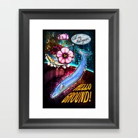 Hello Ground! Framed Art Print