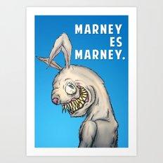Marney es Marney Art Print