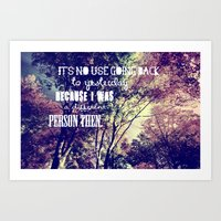 It's No Use Going Back T… Art Print