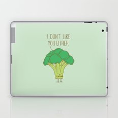 Broccoli don't like you either Laptop & iPad Skin