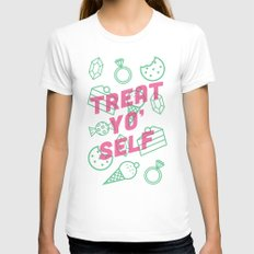 Treat Yo' Self Womens Fitted Tee White SMALL
