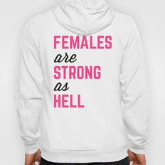 Females Strong Hell Gym Quote Hoody