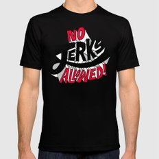 No Jerks Allowed Black Mens Fitted Tee SMALL